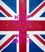 KEEP CALM AND KISS ME <3 - Personalised Poster A4 size