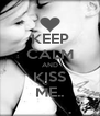 KEEP CALM AND KISS ME.. - Personalised Poster A4 size