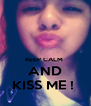 KEEP CALM  AND KISS ME !  - Personalised Poster A4 size