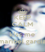 KEEP CALM AND kiss me maribel garcia - Personalised Poster A4 size