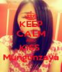 KEEP CALM AND KISS  Mungunzaya - Personalised Poster A4 size
