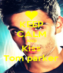KEEP CALM AND Kiss Tom parker - Personalised Poster A4 size