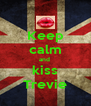 Keep calm and  kiss Trevie - Personalised Poster A4 size