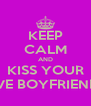 KEEP CALM AND KISS YOUR FIVE BOYFRIENDS - Personalised Poster A4 size