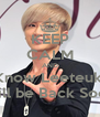 KEEP CALM AND Know Leeteuk  Will be Back Soon - Personalised Poster A4 size