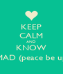 KEEP CALM AND KNOW MUHAMMAD (peace be upon him)  - Personalised Poster A4 size