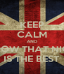 KEEP CALM AND KNOW THAT NICO IS THE BEST - Personalised Poster A4 size