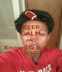 KEEP CALM AND Know TQ is ugly ASF - Personalised Poster A4 size