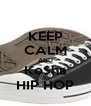 KEEP CALM AND Ko$ha HIP HOP - Personalised Poster A4 size