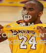KEEP CALM AND KOBE BRYANT LAKER LOVER - Personalised Poster A4 size