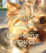 KEEP CALM AND Kochamy YOKO - Personalised Poster A4 size