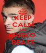 KEEP CALM AND KRISKO  BEATS - Personalised Poster A4 size