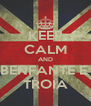 KEEP CALM AND LA BENFANTE E NA TROIA - Personalised Poster A4 size