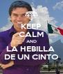 KEEP CALM AND LA HEBILLA  DE UN CINTO - Personalised Poster A4 size
