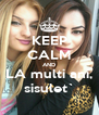 KEEP CALM AND LA multi ani, sisulet` - Personalised Poster A4 size