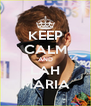 KEEP CALM AND LAH MARIA - Personalised Poster A4 size