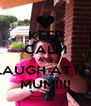 KEEP CALM AND LAUGH AT MY MUM!!!! - Personalised Poster A4 size