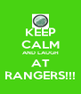 KEEP CALM AND LAUGH AT RANGERS!!! - Personalised Poster A4 size