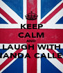 KEEP CALM AND LAUGH WITH FERNANDA CALLEGON - Personalised Poster A4 size