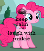 keep calm and laugh with pinkie - Personalised Poster A4 size