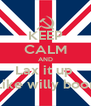 KEEP CALM AND Lax it up  Like willy boon - Personalised Poster A4 size