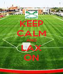 KEEP CALM AND LAX ON - Personalised Poster A4 size