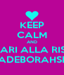 KEEP CALM AND LE COMARI ALLA RISCOSSA #ALEXIADEBORAHSERENA# - Personalised Poster A4 size