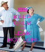 KEEP CALM AND LEAK HOT LORI - Personalised Poster A4 size