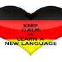 KEEP CALM AND LEARN A NEW LANGUAGE - Personalised Poster A4 size