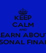 KEEP CALM AND LEARN ABOUT PERSONAL FINANCE - Personalised Poster A4 size