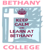 KEEP CALM AND LEARN AT BETHANY - Personalised Poster A4 size