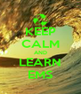 KEEP CALM AND LEARN EMS - Personalised Poster A4 size