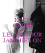 KEEP CALM AND  LEAVE YOUR JAMMIES ON - Personalised Poster A4 size