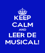 KEEP CALM AND LEER DE MUSICAL! - Personalised Poster A4 size
