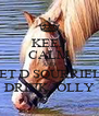 KEEP CALM AND LET D SQURRIELS DRINK JOLLY - Personalised Poster A4 size