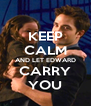KEEP CALM AND LET EDWARD CARRY YOU - Personalised Poster A4 size