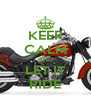 KEEP CALM AND LET IT RIDE - Personalised Poster A4 size