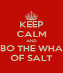 KEEP CALM AND LET LUBO THE WHALE DIO OF SALT - Personalised Poster A4 size