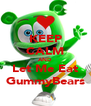 KEEP CALM AND Let Me Eat GummyBears - Personalised Poster A4 size