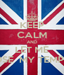 KEEP CALM AND LET ME LOSE  MY TEMPER - Personalised Poster A4 size