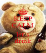 KEEP CALM AND let`s drink - Personalised Poster A4 size