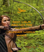 KEEP CALM AND LET THE 74th ANNUAL HUNGER GAMES BEGIN! - Personalised Poster A4 size