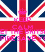 KEEP CALM AND LET THE BRITSH EMPIRE SAVE YOU - Personalised Poster A4 size