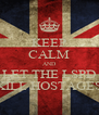 KEEP CALM AND LET THE LSPD KILL HOSTAGES - Personalised Poster A4 size