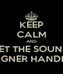 KEEP CALM AND LET THE SOUND DESIGNER HANDLE IT - Personalised Poster A4 size