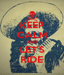 KEEP CALM AND LET'S RIDE - Personalised Poster A4 size