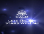 KEEP CALM AND LETS SEE THE STARS WITH ME - Personalised Poster A4 size