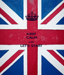KEEP CALM AND LET'S START  - Personalised Poster A4 size