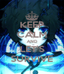 KEEP CALM AND LET'S SURVIVE - Personalised Poster A4 size