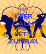 KEEP CALM AND LET'S ZUMBA! - Personalised Poster A4 size